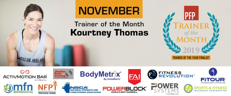 PFP Trainer of the Month | Kourtney Thomas Fitness